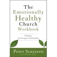The Emotionally Healthy Church by Scazzero, Peter, 9780310520764