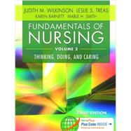 Fundamentals of Nursing: Thinking, Doing, and Caring (Volume 2) by Wilkinson, Judith M., 9780803640764