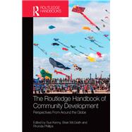 The Routledge Handbook of Community Development by Kenny,Sue;Kenny,Sue, 9781138940765