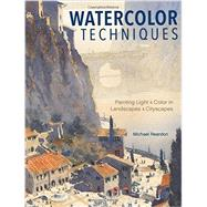 Watercolor Techniques by Reardon, Michael; Conlin, Kristy, 9781440340765