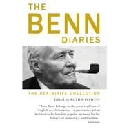 The Benn Diaries by Benn, Tony, 9781786330765