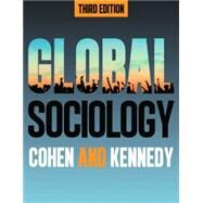 Global Sociology by Cohen, Robin; Kennedy, Paul; Perrier, Maud (CON), 9781479800766