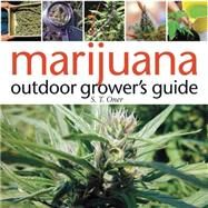 Marijuana Outdoor Grower's Guide by Oner, S. T., 9781931160766