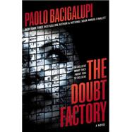 The Doubt Factory by Bacigalupi, Paolo, 9780316220767