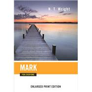 Mark for Everyone by Wright, N. T., 9780664260767