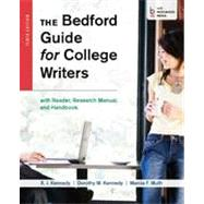 The Bedford Guide for College Writers with Reader, Research Manual, and Handbook by Kennedy, X. J.; Kennedy, Dorothy M.; Muth, Marcia F., 9781457630767