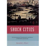 Shock Cities by Platt, Harold L., 9780226670768
