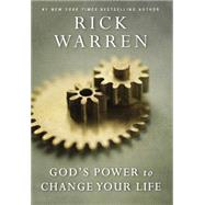 God's Power to Change Your Life by Warren, Rick, 9780310340768