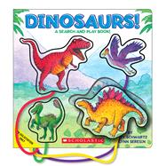 My Dinosaurs! A Read and Play Book by Schwartz, Betty Ann; Seresin, Lynn; Bendall-Brunello, John, 9780545690768