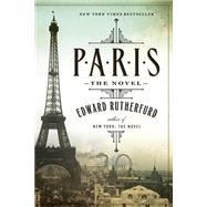 Paris by RUTHERFURD, EDWARD, 9780345530769