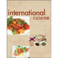 International Cuisine, (Unbranded) by Unknown, 9780470410769