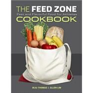 The Feed Zone Cookbook by Thomas, Biju; Lim, Allen, 9781934030769