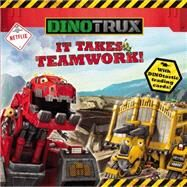 Dinotrux: It Takes Teamwork! by Green, Margaret, 9780316260770