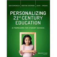 Personalizing 21st Century Education by Domenech, Dan; Sherman, Morton; Brown, John L., 9781119080770