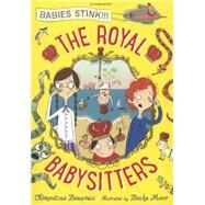 The Royal Babysitters by Beauvais, Clémentine; Moor, Becka, 9781408850770
