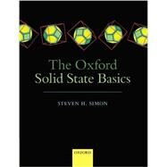 The Oxford Solid State Basics by Simon, Steven H., 9780199680771