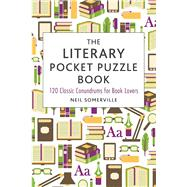 The Literary Pocket Puzzle Book by Somerville, Neil, 9781510710771