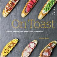 On Toast by Raines, Kristan, 9781631590771