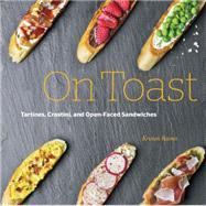 On Toast by Raines, Kristan, 9781631590771