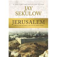 Jerusalem by Sekulow, Jay, 9781640880771