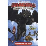 Dragons: Riders of Berk - Volume 2: Dangers of the Deep (How to Train Your Dragon TV) by FURMAN, SIMONMAX, IMAN, 9781782760771