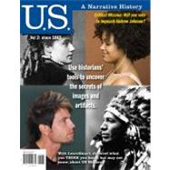 US: A Narrative History, Volume 2: Since 1865 by Davidson, James West; DeLay, Brian; Heyrman, Christine Leigh; Lytle, Mark; Stoff, Michael, 9780077420772