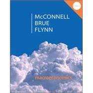 Macroeconomics Principles, Problems, & Policies by McConnell, Campbell; Brue, Stanley; Flynn, Sean, 9780077660772