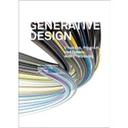 Generative Design : Visualize, Program, and Create with Processing by Bohnacker, Hartmut; Gross, Benedikt; Laub, Julia; Lazzeroni, Claudius; Frohling, Marie, 9781616890773