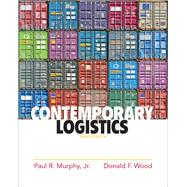Contemporary Logistics by Murphy,Jr., Paul R.; Wood, Donald, 9780136110774