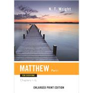 Matthew for Everyone: Chapters 1-15 by Wright, N. T., 9780664260774