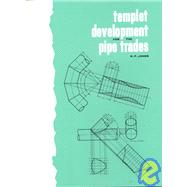 Templet Development for the Pipe Trades by Jones, R., 9780827300774
