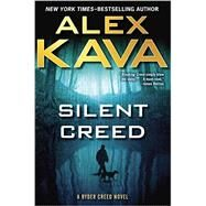 Silent Creed by Kava, Alex, 9780399170775