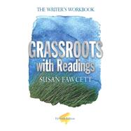 Grassroots with Readings The Writer's Workbook by Fawcett, Susan, 9781285430775