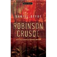 Robinson Crusoe by Defoe, Daniel; Theroux, Paul; Mayer, Robert, 9780451530776