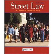 Street Law: A Course in Practical Law, Student Edition by Unknown, 9780314140777