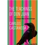 The Teachings of Don Juan by Castaneda, Carlos, 9780520290778