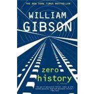 Zero History by Gibson, William, 9780425240779
