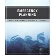 Wiley Pathways Emergency Planning by Perry, Ronald W.; Lindell, Michael K., 9780471920779