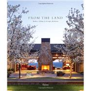 From the Land by Gregory, Daniel P.; Keaton, Diane; Abercrombie, Stanley (AFT); Pfeiffer, Erhard, 9780847840779