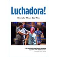 Luchadora! by Rios, 9781619590779