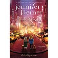 Little Bigfoot, Big City by Weiner, Jennifer, 9781481470780