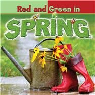 Red and Green in Spring by Carole, Bonnie, 9781634300780