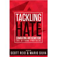 Tackling Hate by Reid, Scott; Silva, Mario, 9781771610780