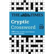 The Times Cryptic Crossword 19 by Browne, Richard, 9780007580781