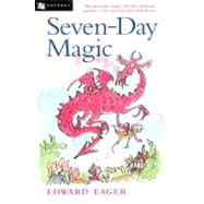 Seven-Day Magic by Eager, Edward, 9780152020781