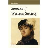 Sources of Western Society, Second Edition Since 1300 by Amy R. Caldwell; John  Beeler; Charles  Clark, 9780312640781