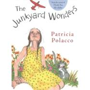 Junk Yard Wonders by Polacco, Patricia (Author); Polacco, Patricia (Illustrator), 9780399250781