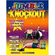 Jumble Knockout: These Puzzles Will Have You Seeing Stars