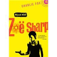 Road Kill by Sharp, Zoe, 9781631940781