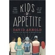 Kids of Appetite by Arnold, David, 9780451470782